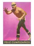 Mexican Wrestler, Feliz Cumpleanos Poster