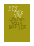 It's Your Day Giclée-Premiumdruck