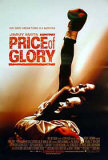 Price Of Glory Posters