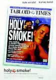 Holy Smoke Kunstdrucke