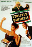 ストリクトリー・ビジネス Strictly Business(1991年) ポスター