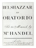Cover of the score for Belshazzar by Handel, published in 1745 Giclee Print