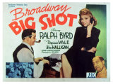 Broadway Big Shot, 1942 Posters
