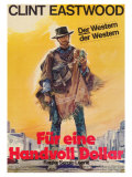 A Fistful of Dollars, German Movie Poster, 1964 Print