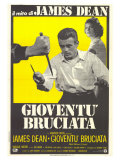 Rebel Without a Cause, Italian Movie Poster, 1955 Prints