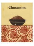 Exotic Spices - Cinnamon Posters par Norman Wyatt Jr.