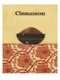 Exotic Spices - Cinnamon Poster von Norman Wyatt Jr.