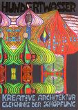 Kreative Architecture Poster by Friedensreich Hundertwasser