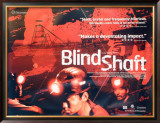 Blind Shaft Posters