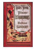 """Jules Verne, Cover of """"Mathias Sandorf"""" Impressão giclée por Jules Verne"""