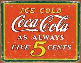 COKE - Always 5 Cents Plaque en métal