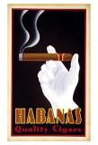 Reclameposter sigaren, met Engelse tekst: Habanas Quality Cigars Poster van Steve Forney