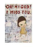 Oh! My God! I Miss You! c.2001 Poster von Yoshitomo Nara