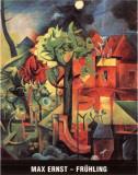 Fruhling Posters por Max Ernst