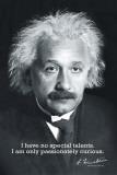 Einstein Curiosity Poster