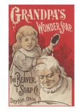 Advertisement for Grandpa's Wonder Soap, C.1898 Gicléedruk van  American School