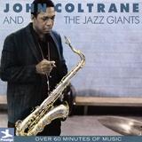 John Coltrane - John Coltrane and the Jazz Giants Wallstickers