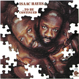 Isaac Hayes - To Be Continued Wallstickers