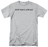 Never Moon A Werewolf T-Shirt