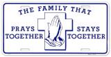 The Family That Prays Carteles metálicos