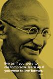 Gandhi-Live Forever Affiches
