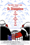 Dr. Strangelove or: How I Learned to Stop Worrying and Love the Bomb Poster