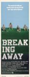 Breaking Away Posters