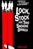 Lock Stock and 2 Smoking Barrels - UK Style Poster