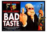 Bad Taste Posters