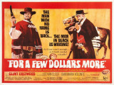 For a Few Dollars More Posters