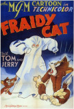 Fraidy Cat Posters