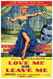 Love Me or Leave Me Posters