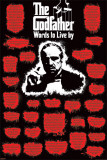 The Godfather - Words to Live Pôsters