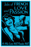 Tales of French Love and Passion Masterprint