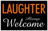 Laughter Always Welcome Lámina maestra
