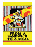 From a Sandwich To a Meal Posters