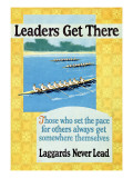 Leaders Get There, Rowing Poster Giclée-Premiumdruck