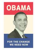 Obama Poster, Change We Need Prints