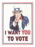 Uncle Sam, I Want You to Vote Print