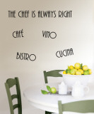 Cucina, Bistro, Vino, Cafe, The Chef is Always Right Wall Decal