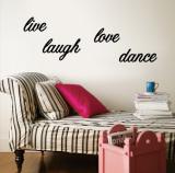 Live, Laugh, Love, Dance Vinilo decorativo