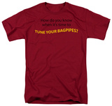 Tune Your Bagpipes T-shirts