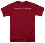 Strangers Candy T-shirts