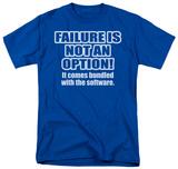 Failure Not an Option T-Shirt