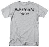 Bad Spellers T-Shirt