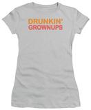 Juniors: Drunkin' Grownups T-shirts