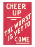 Su con la vita, il peggio deve ancora arrivare, Slogan, in inglese Arte