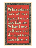 What Others Say of Me Giclée-Premiumdruck