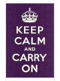 平静そして続行/Keep Calm and Carry On 高画質プリント