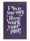 Plan your Work Slogan Arte